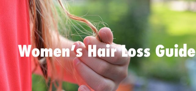 Women's Hair Loss Guide (Causes, Symptoms, Treatments)